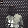 Feel You (feat. Misha Miller) - Single