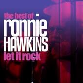 Ronnie Hawkins - Hey Boba Lou