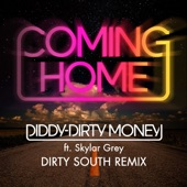 Coming Home (Dirty South Remix) [feat. Skylar Grey] - Single