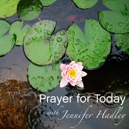 Cover image of Prayer for Today with Jennifer Hadley