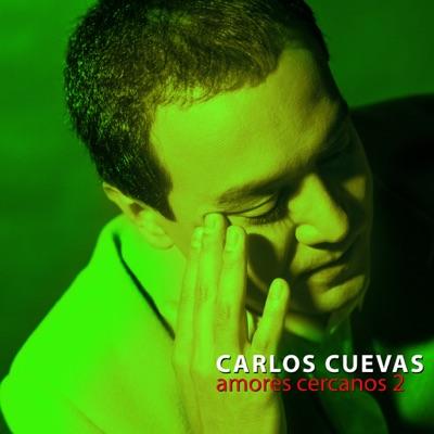 Amores Cercanos, Vol. 2 - Carlos Cuevas