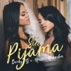 Becky G. & Natti Natasha - Sin Pijama Song Lyrics
