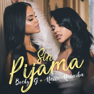 BECKY G feat NATTI NATASHA - Sin Pijama Chords and Lyrics