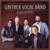 We Have This Moment, Gaither Vocal Band