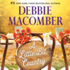 Debbie Macomber - A Little Bit Country  artwork