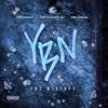 YBN: The Mixtape - YBN Almighty Jay, YBN Cordae & YBN Nahmir