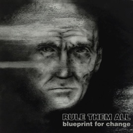 Blueprint for change single by rule them all on apple music blueprint for change single malvernweather Images