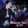 Ao Vivo, Michel Teló