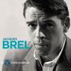 50 plus belles chansons - Jacques Brel