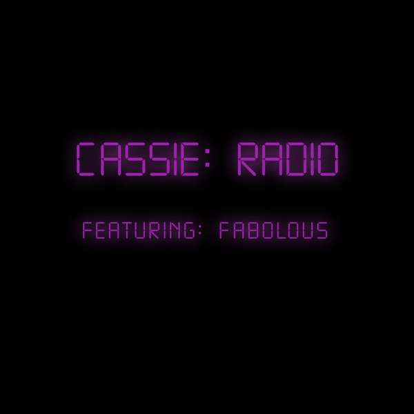 Radio (feat. Fabolous) - Single