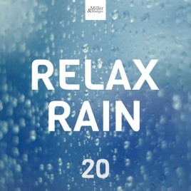 ‎Relax Rain 20 - Best Relaxing Songs to Help you Sleep by Sad Piano Music  Collective & Sleep Sound Library
