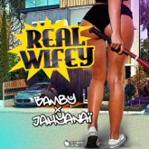 Real Wifey (feat. Jahyanai) - Single