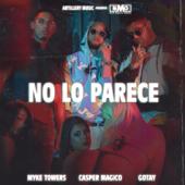 No Lo Parece - Myke Towers, Casper Mágico & Gotay