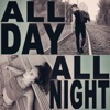 All Day All Night feat Tate McRae Single