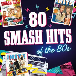 Verschiedene Interpreten - 80 Smash Hits of the 80s