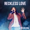 Reckless Love Single