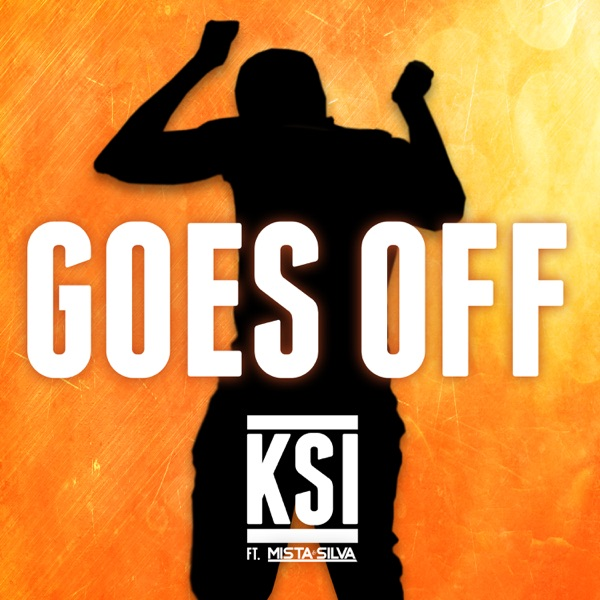 Goes Off (feat. Mista Silva) - Single