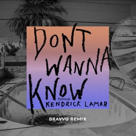Don T Wanna Know Feat Kendrick Lamar