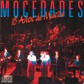Mocedades - Le Llamaban Loca (En Directo)