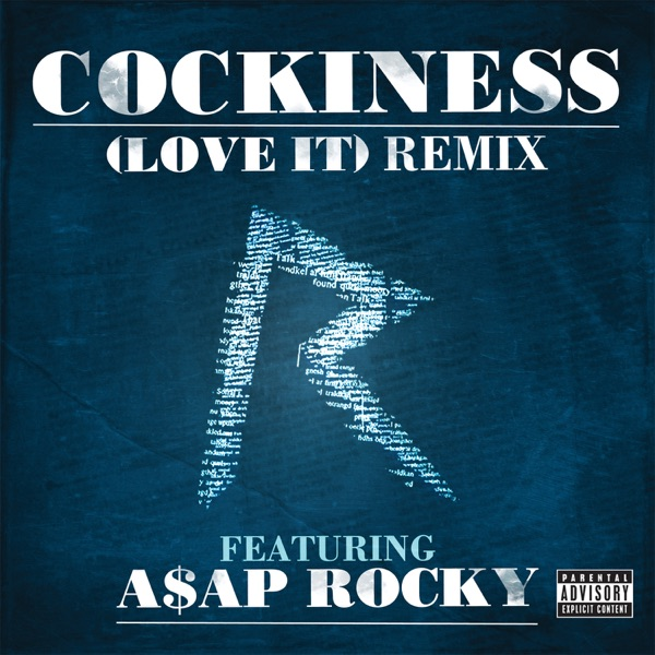 Cockiness (Love It) [Remix] (feat. A$AP Rocky) - Single