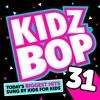 KIDZ BOP Kids - Kidz Bop 31 Album