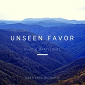 Unseen Favor  EP-Chad & Marti Jones