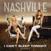 I Can't Sleep Tonight (feat. Lennon Stella) - Single, Nashville Cast