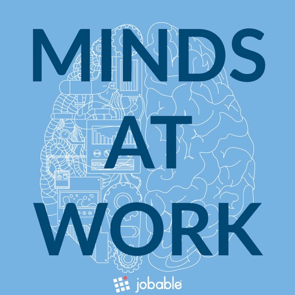 Minds at Work Podcast