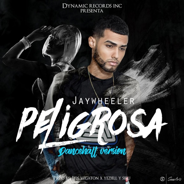Peligrosa (Dancehall Version) - Single
