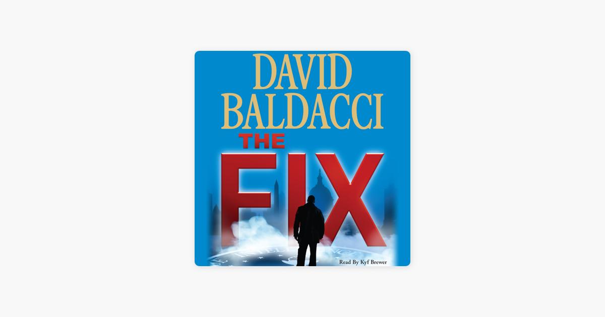 The Fix (Abridged) - David Baldacci