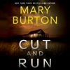 Mary Burton - Cut and Run (Unabridged) artwork