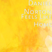 Feels Like Home-Daniel Norton