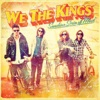 Friday Is Forever - Single, We the Kings