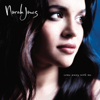 Norah Jones - Come Away With Me (Deluxe Edition) artwork