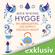 Meik Wiking - Hygge: Ein Lebensgefühl, das einfach glücklich macht