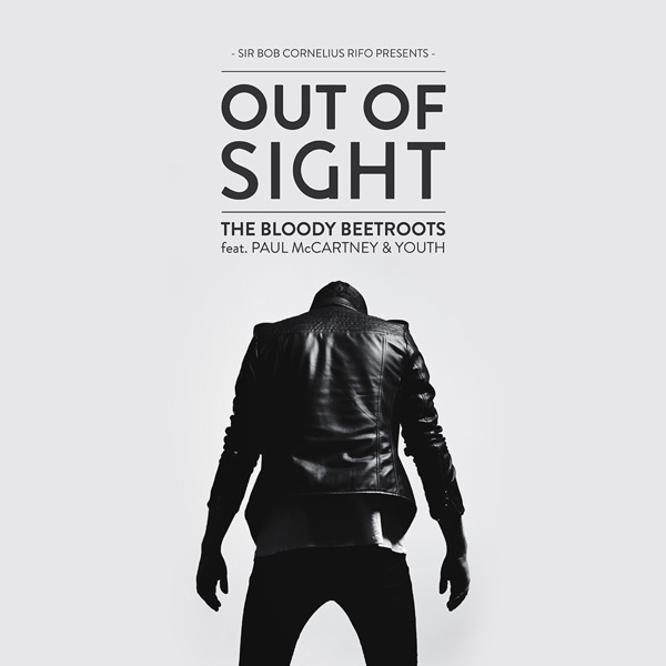 Out of Sight (feat. Paul McCartney & Youth) [Remixes] - EP