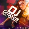 DJ Groove: Party Anthems