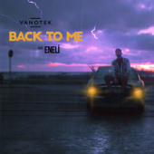 [Download] Back to Me (feat. Eneli) MP3