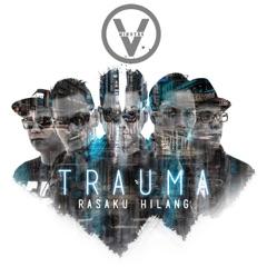 Download Lagu Five Minutes – Trauma (Rasaku Hilang) MP3