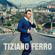Tiziano Ferro - Il Mestiere Della Vita