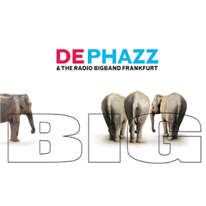 De-Phazz & The Radio Bigband Frankfurt - Big