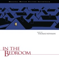 Thomas Newman: In the Bedroom (iTunes)