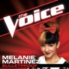 Bulletproof (The Voice Performance) - Single, Melanie Martinez