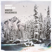 Winter Wilderness  EP-August Burns Red