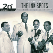I Don't Want to Set the World on Fire (Single Version) - The Ink Spots