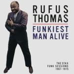 Rufus Thomas - Let the Good Times Roll