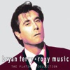 Bryan Ferry & Roxy Music (Platinum Collection), Bryan Ferry & Roxy Music