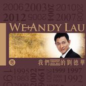 我們的劉德華 Greatest Hits 2012 (粵)
