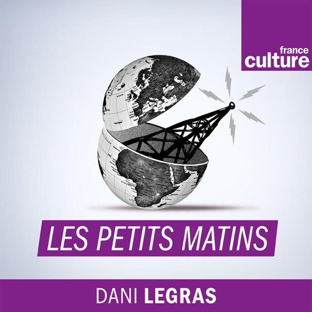 Les petits matins par France Culture sur Apple Podcasts 85b22f6dd519