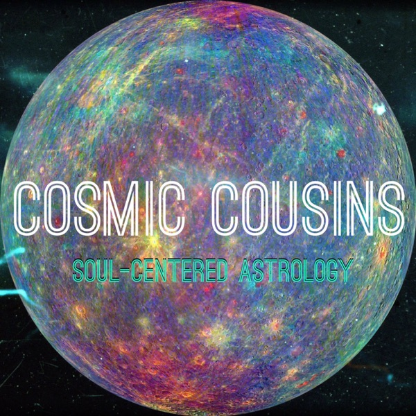 Cosmic Cousins Soul Centered Astrology